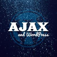 Ajax and WordPress